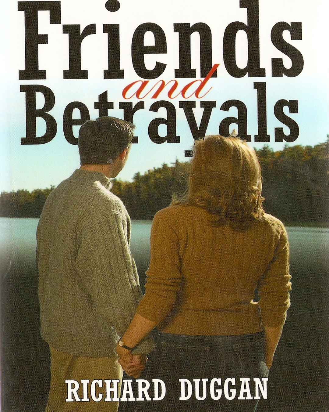 978-1-60976-131-8-Friends_and_Betrayals_-_Front_Cover